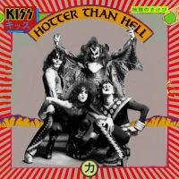 KISS - Heaven, Hell or Houston?